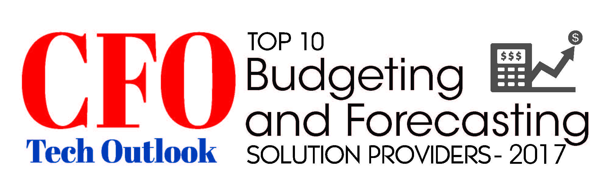 CFO Tech Outlook - Top 10 Budgeting and Forecasting Solution Providers 2017